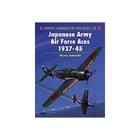 013,Japanese Army Air Force Aces 1937 - 1945