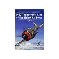 024,P-47 Thunderbolt Aces of the Eighth Air Force