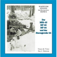 04,Der MKB 42,MP 43,MP 44 und das Sturmgewehr 44