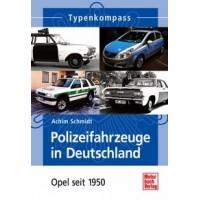 Polizeifahrzeuge in Deutschland - Opel seit 1950