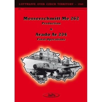 Messerschmitt Me 262 Production & Arado Ar 234 Final Operations