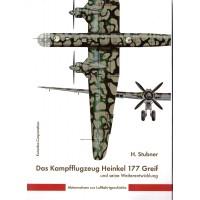 Das Kampfflugzeug Heinkel 177 Greif und seine Weiterentwicklung