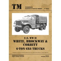 6025,U.S. WW II White,Brockway & Corbitt 6-ton 6x6 Trucks