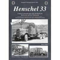 4018,Henschel 33 - 3-Tonner Lastkraftwagen (6x4) im Dienste der Reichswehr und Wehrmacht