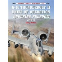 098, A-10 Thunderbolt II Units of Operation Enduring Freedom 2002-07