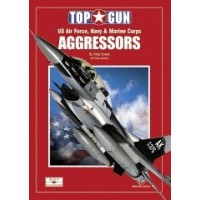 Agressors - US Air Force.Navy and Marine Corps Adversary Aircraft