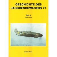 Die Geschichte des Jagdgeschwaders 77 Teil 4: 1944 - 1945