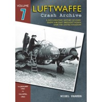 Luftwaffe Crash Archive Vol.7