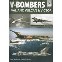 7,V-Bombers -Valiant,Vulcan & Victor