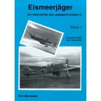 Eismeerjäger-Zur Geschichte des Jagdgeschwaders 5 Teil 1:Zerstör