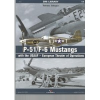 11, P-51 / F-6 Mustangs with the USAAF - European Theater of Operations