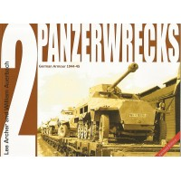 Panzerwrecks 2 - German Armour 1944 - 1945