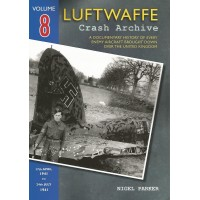 Luftwaffe Crash Archive Vol. 8