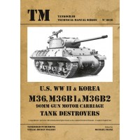 6036,U.S. WW II & Korea M36, M36B1 & M36B2 90mm Motor Gun Carriage Tank Destroyers