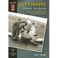 Luftwaffe Crash Archiv Vol.9