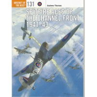 131,Spitfire Aces of the Channel Front 1941 - 43