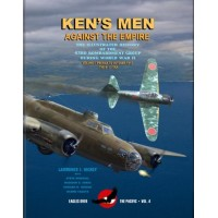 Ken`s Men Against the Empire - Illustrated History of 43td Bombardement Group Vol.1:Prewar to October 1943