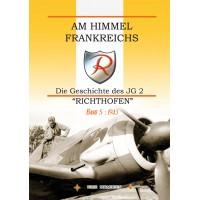 """Am Himmel Frankreichs - Die Geschichte des JG """" """"Richthofen"""" Band 5 : 1943"""