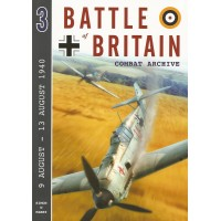 Battle of Britain Combat Archive Vol.3 : 9 August - 13 August 1940