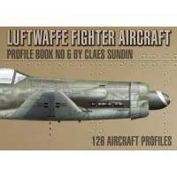 Luftwaffe Fighter Aircraft Profile Book No.6