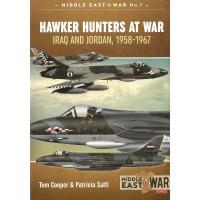 7, Hawker Hunter at War Iraq and Jordan , 1958 - 1967