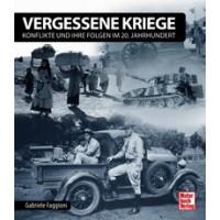 Vergessene Kriege - Konflikte und ihre Folgen im 20.Jahrhundert