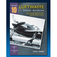 Luftwaffe Crash Archive Vol. 10