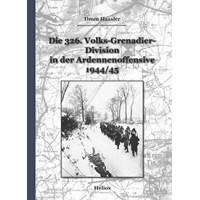 Die 326. Volks-Grenadier-Division in der Ardennenoffensive 1944 / 45
