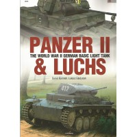 25,Panzer II & Luchs - The World War II German Basic Light Tank