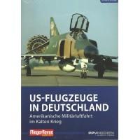 11, US-Flugzeuge in Deutschland - Amerikanische Militärluftfahrt im Kalten Krieg
