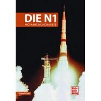 Die N1 - Russlands Mondrakete