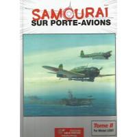 Samourai sur Porte-Avions Tome 2