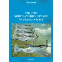 1947 - 1977 North American P/F - 51 D Mustang in Italy