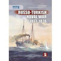 Russo - Turkish Naval War 1877 - 1878