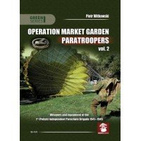 Operation Market Garden Paratroopers Vol.2