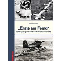"""""""Erste am Feind"""" - Bordflugzeug und Küstenaufklärer Heinkel He 60"""