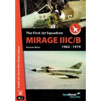 2,The First Jet Squadron Mirage III C/B 1962 - 1979