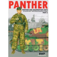 Panther - Panther and Jagdpanther Units Part 2 : The Eastern Front from Operation Bagration to Berlin