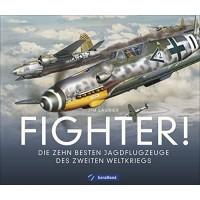 Fighter ! Die zehn besten Jagdflugzeuge der Welt