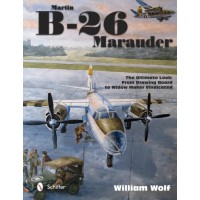 Martin B-26 Marauder - The Ultimate Look