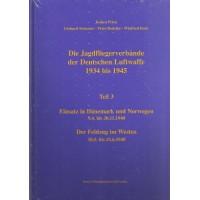 """03,Der""""Einsatz in Dänemark und Norwegen"""" 09.04 bis 30.11.1940 &"""