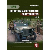 Operation Market Garden Paratroopers Vol.3