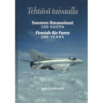 Tehtävä Taivaalla - Finnish Air Force 100 Years