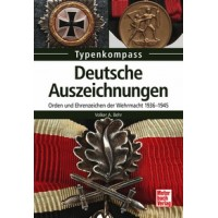 Deutsche Auszeichnungen - Orden und Ehrenzeichen der Wehrmacht 1936 - 1945