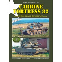 3032, Carbine Fortress 82