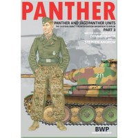Panther - Panther and Jagdpanther Units Part 3 : The Eastern Front from Operation Bagration to Berlin