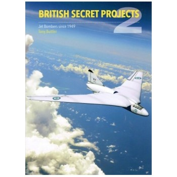 British Secret Projects 2 : Jet Bombers since 1949