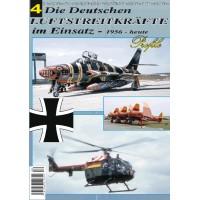 Die Deutschen Luftstreitkräfte im Einsatz 1956 - heute Teil 4