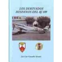 Los Derivados Hispanos del Bf 109