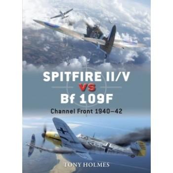67, Spitfire II / V vs Bf 109 F Channel Front 1940 - 1942
